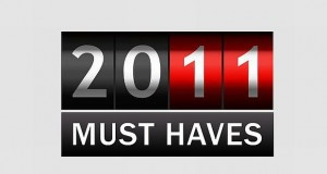 The Recap: 2011 Must Haves