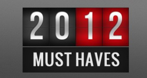 2012 Must Haves