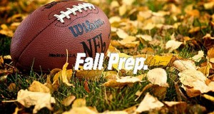 Fall Prep: Because it ain't just football going on outside!