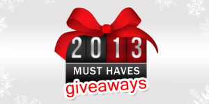 2013 Must Haves Giveaway