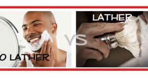 No Lather vs. Lather (Shave Creams)